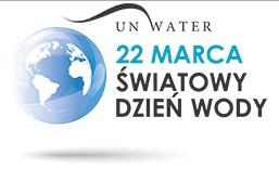 Światowy Dzień Wody – 22 marzec 2017 roku